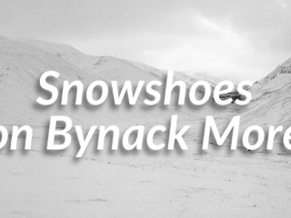 Snowshoes on Bynack More