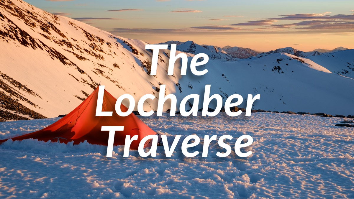 The Lochaber Traverse