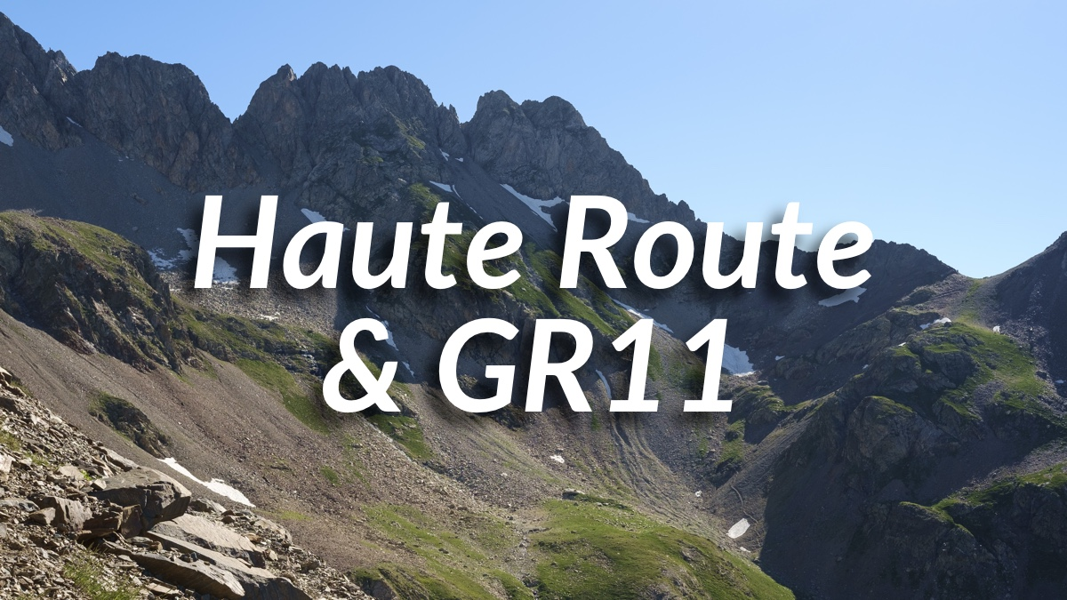 Haute Route Pyrenees and GR11