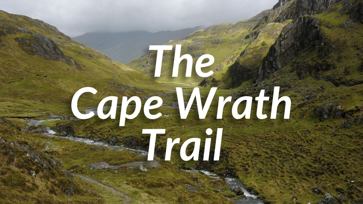 The Cape Wrath Trail